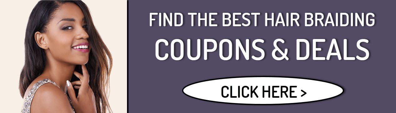 Hair Braiding Coupons in Stone Mountain GA - Get extra savings with our Hair Braiding Coupons & Deals!
